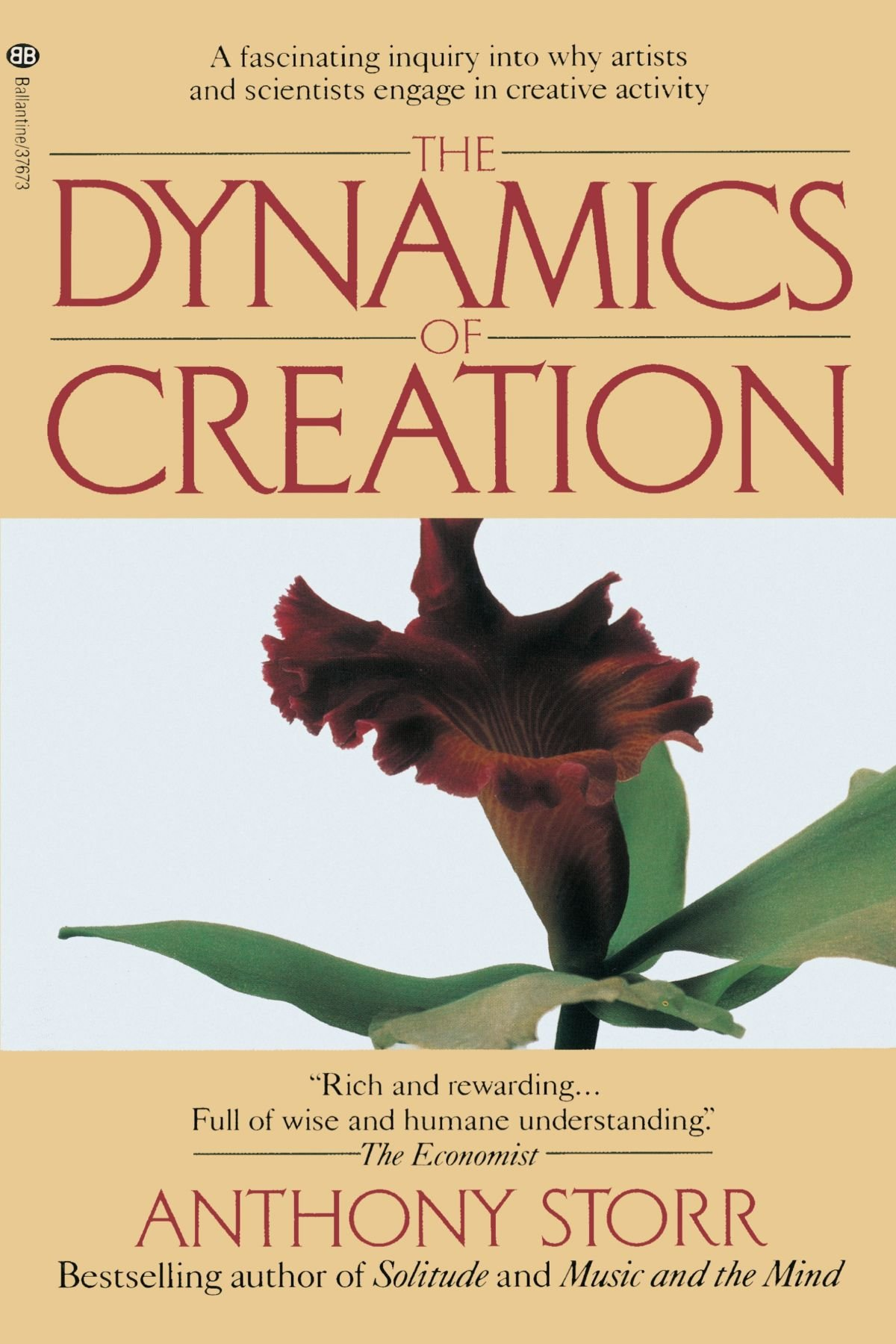 The dynamics of creation anthony storr 9780345376732 amazon the dynamics of creation anthony storr 9780345376732 amazon books fandeluxe Images