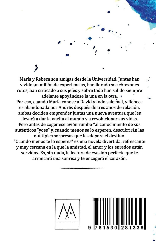 Cuando menos te lo esperes (Spanish Edition): María Ángeles López Rodríguez: 9781530281336: Amazon.com: Books