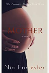 Mother (The Mistress Trilogy Book 3) Kindle Edition