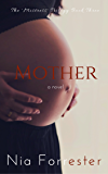 Mother (The Mistress Trilogy Book 3)