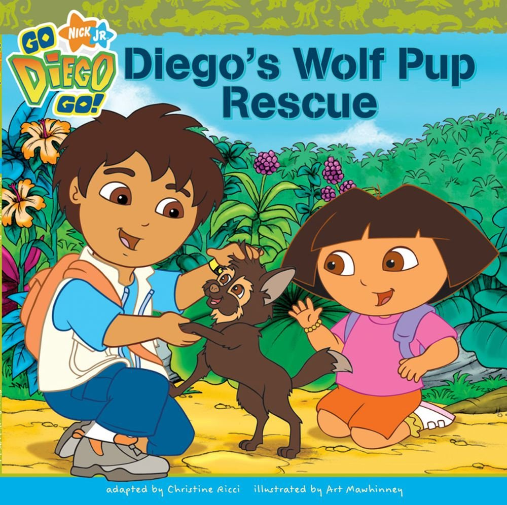Diego\'s Wolf Pup Rescue (Go Diego Go! Nick Jr): Amazon.co.uk ...