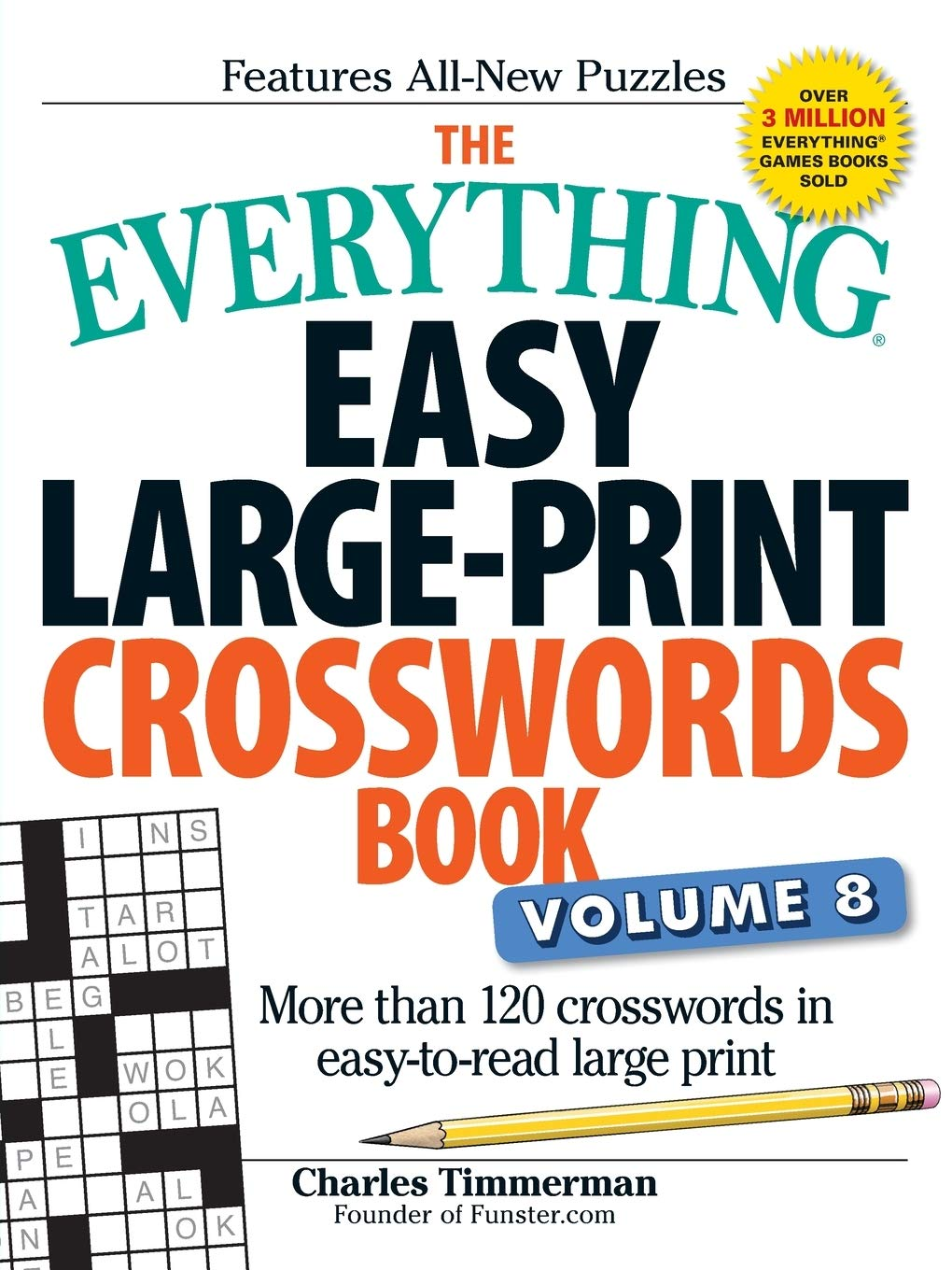 - The Everything Easy Large-Print Crosswords Book, Volume 8: More