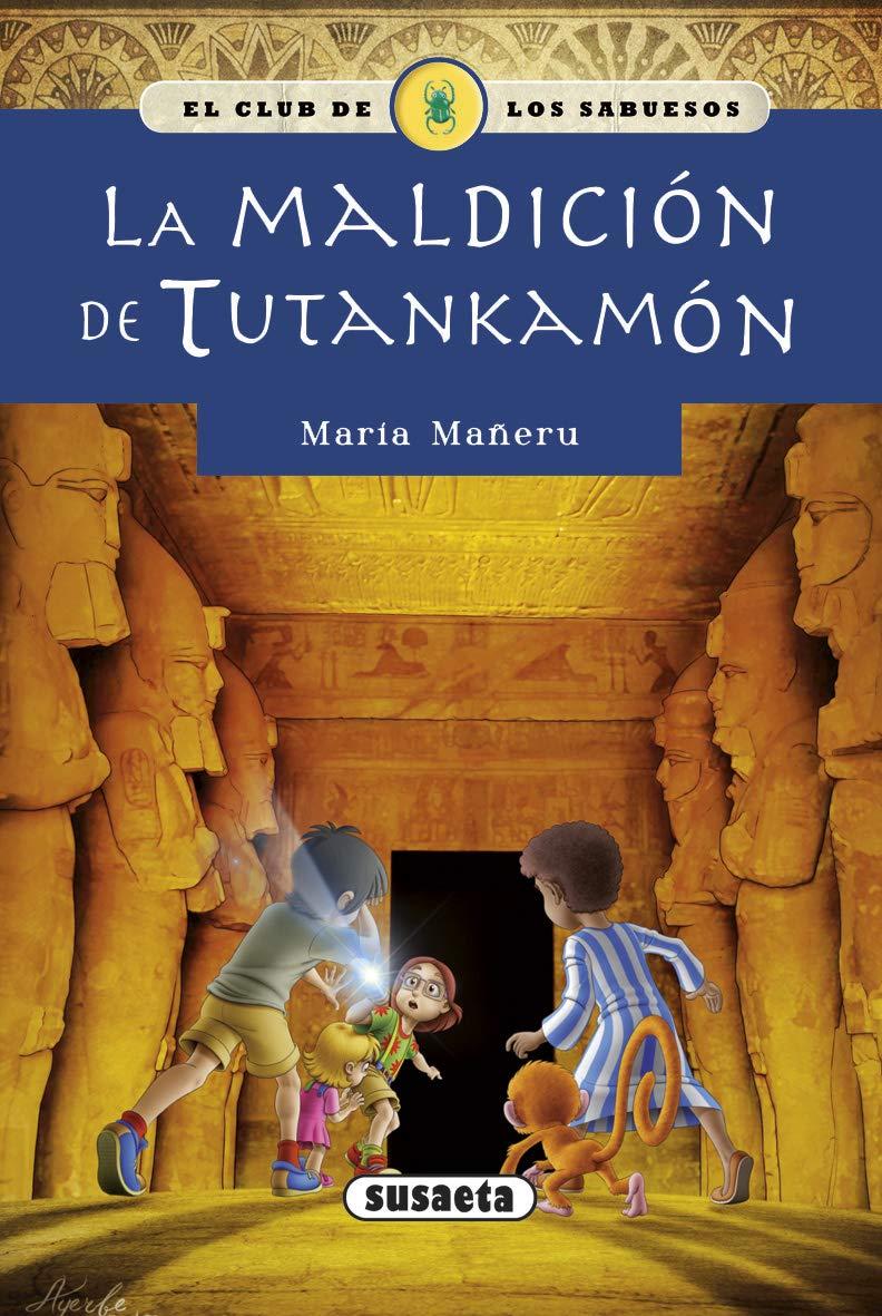 La maldición de Tutankamón (El club de los sabuesos): Amazon.es: Mañeru, María, Losada, Emilio: Libros