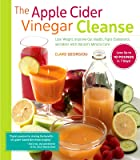 Apple Cider Vinegar for Health and Beauty: Recipes for