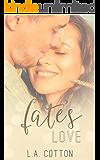 Fate's  Love (Fate's Love Book 1) (English Edition)