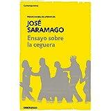Ensayo sobre la ceguera / Blindness (Contemporánea) (Spanish Edition)