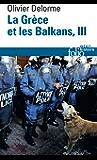 La Grèce et les Balkans (Tome 3)
