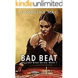 Bad Beat (Regulator Biker Series Book 1)