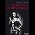 Tendance dominatrice (HQN)