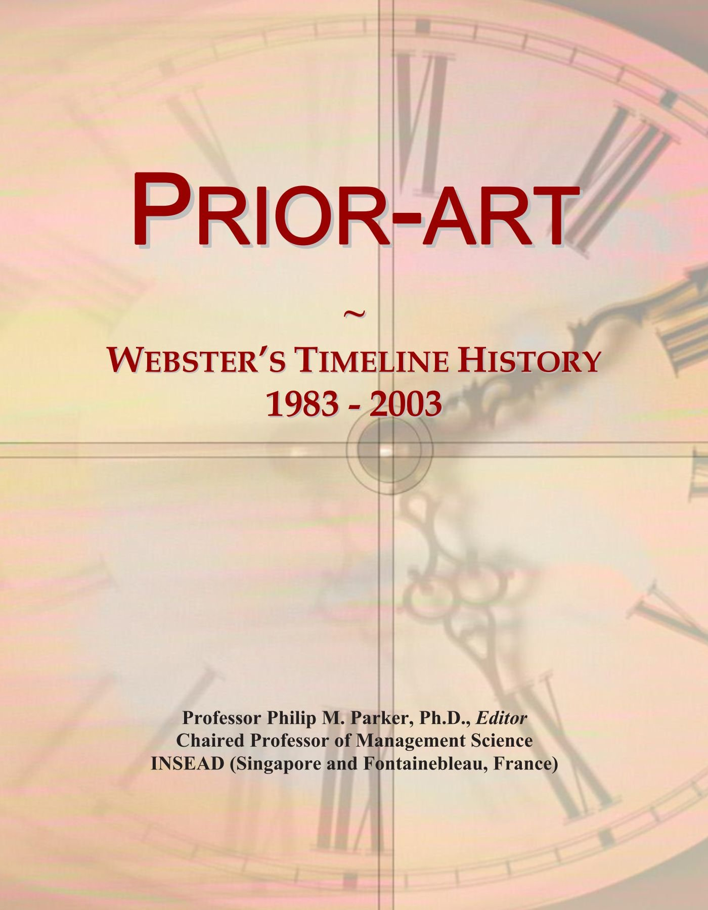 Read Online Prior-art: Webster's Timeline History, 1983 - 2003 ebook