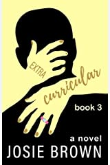 Extracurricular - Book 3 of 3: Satire / Dark Humor Kindle Edition