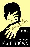 Extracurricular - Book 3 of 3: Satire / Dark Humor