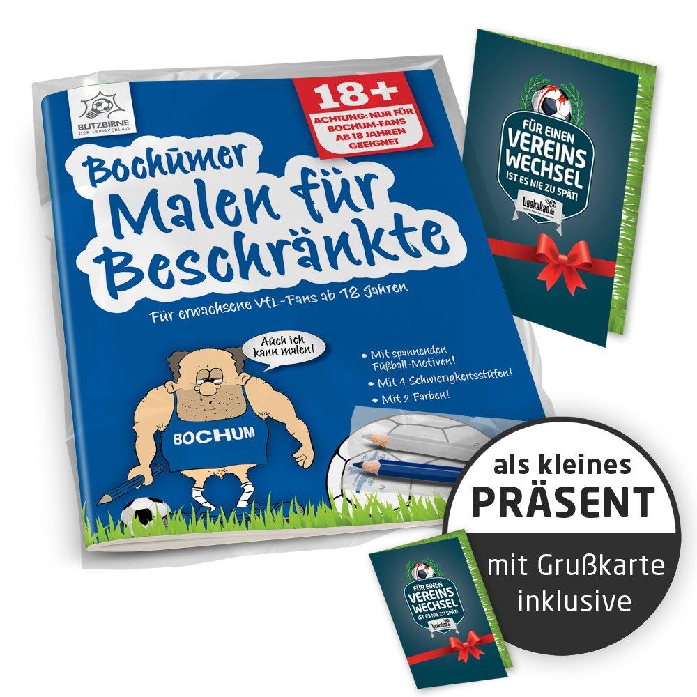 Bochumer Malbuch f/ü r Beschr/ä nkte | Alle K/ö ln, Schalke /& Fu/ß ball-Fans Aufgepasst, mit diesem Malbuch f/ö rdert Ihr Fu/ß ball-Freunde /& Kollegen | Gemein witziges Geschenk f/ü r VFL Bochum-Fans Ligakakao.de