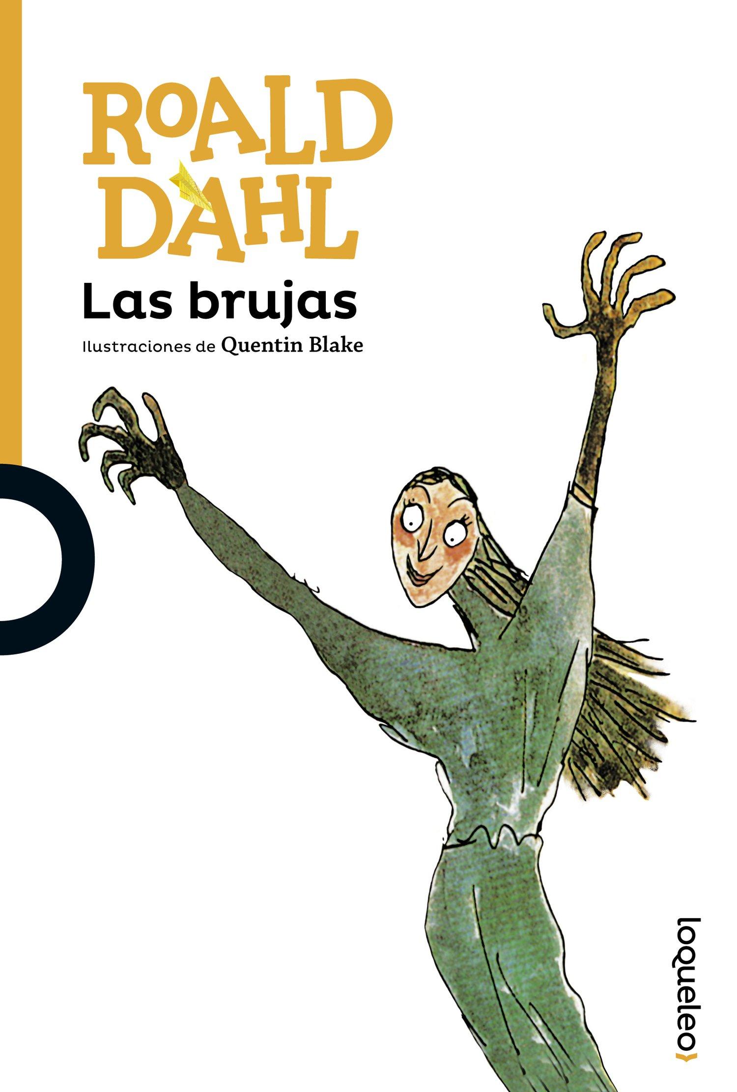 Las brujas: Amazon.es: Dahl, Roald, Blake, Quentin, Juan Gruyat ...