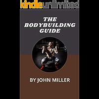 THE BODYBUILDING GUIDE