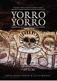 Yorro Yorro: Original Creation and the Renewal of Nature: Rock Art and Stories from the Australian Kimberley