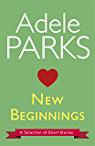 New Beginnings: A Selection Of Short Stories