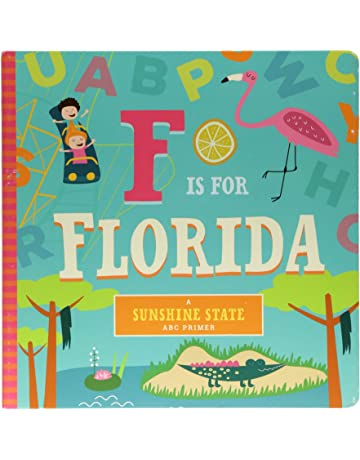 F Is for Florida (Sunshine State ABC Primer)