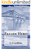 Fallen Hero: The Bridges Connecting Christopher, Jimmy and General George S Patton