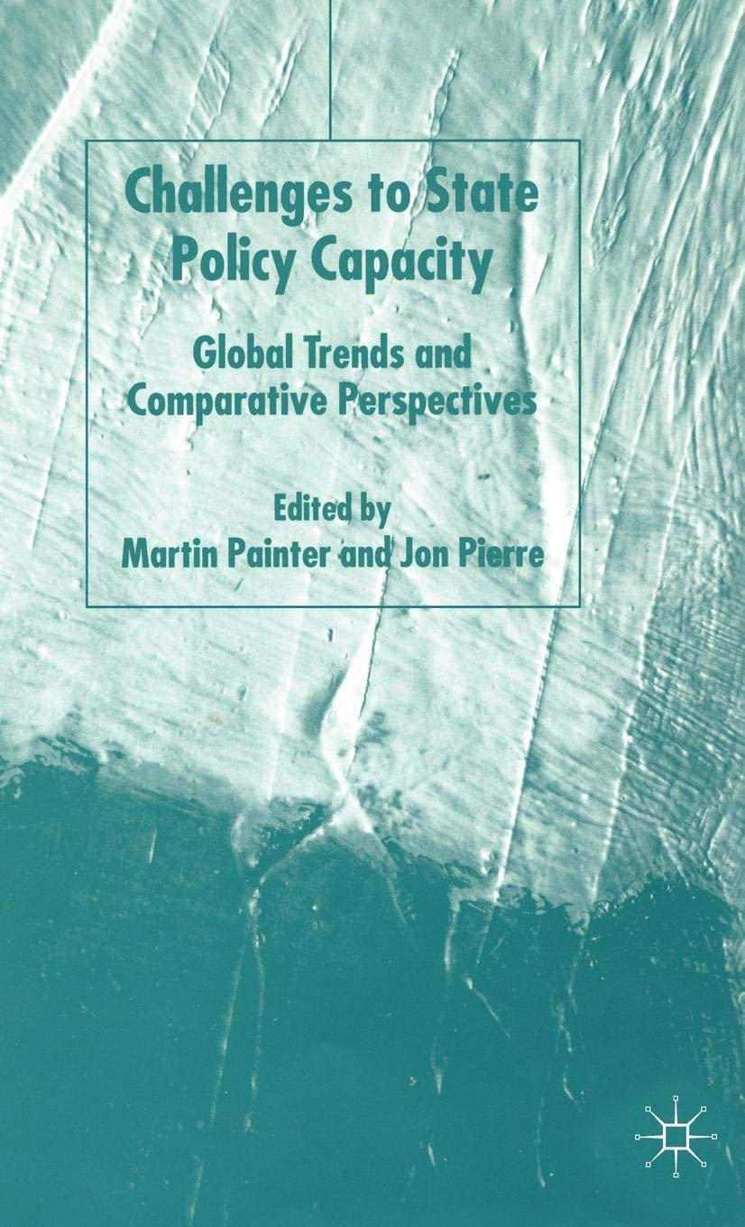 challenges to state policy capacity pierre jon painter martin professor