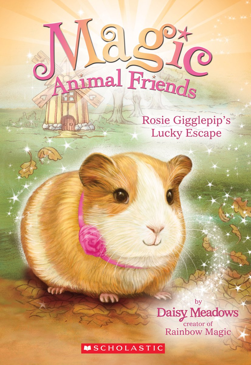 Rosie Gigglepip's Lucky Escape (Magic Animal Friends #8)