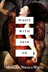 Magic with Skin On Paperback