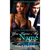 You Know My Name (The Good Girls and Bad Boys Series Book 2)