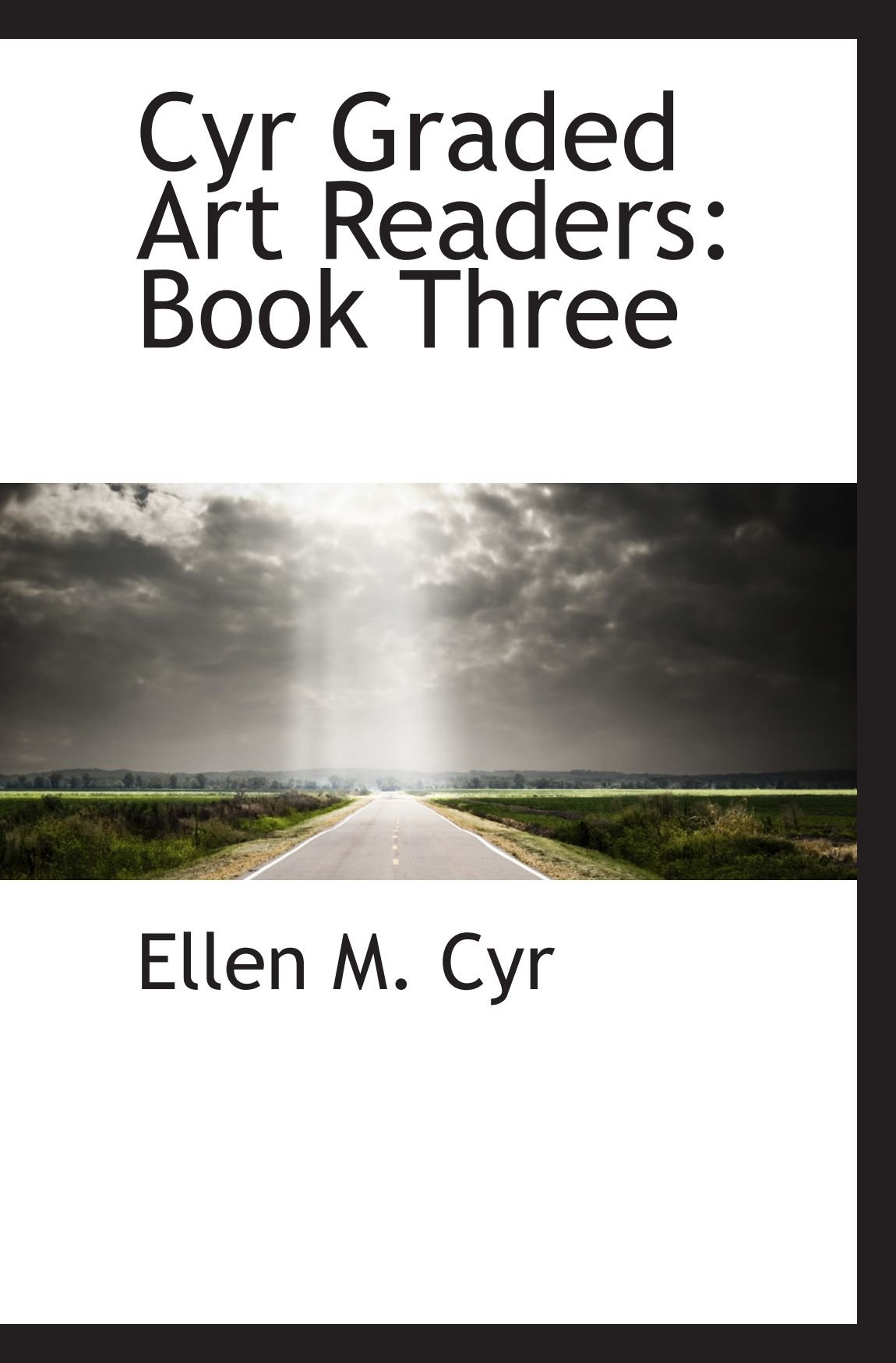 Download Cyr Graded Art Readers: Book Three ebook