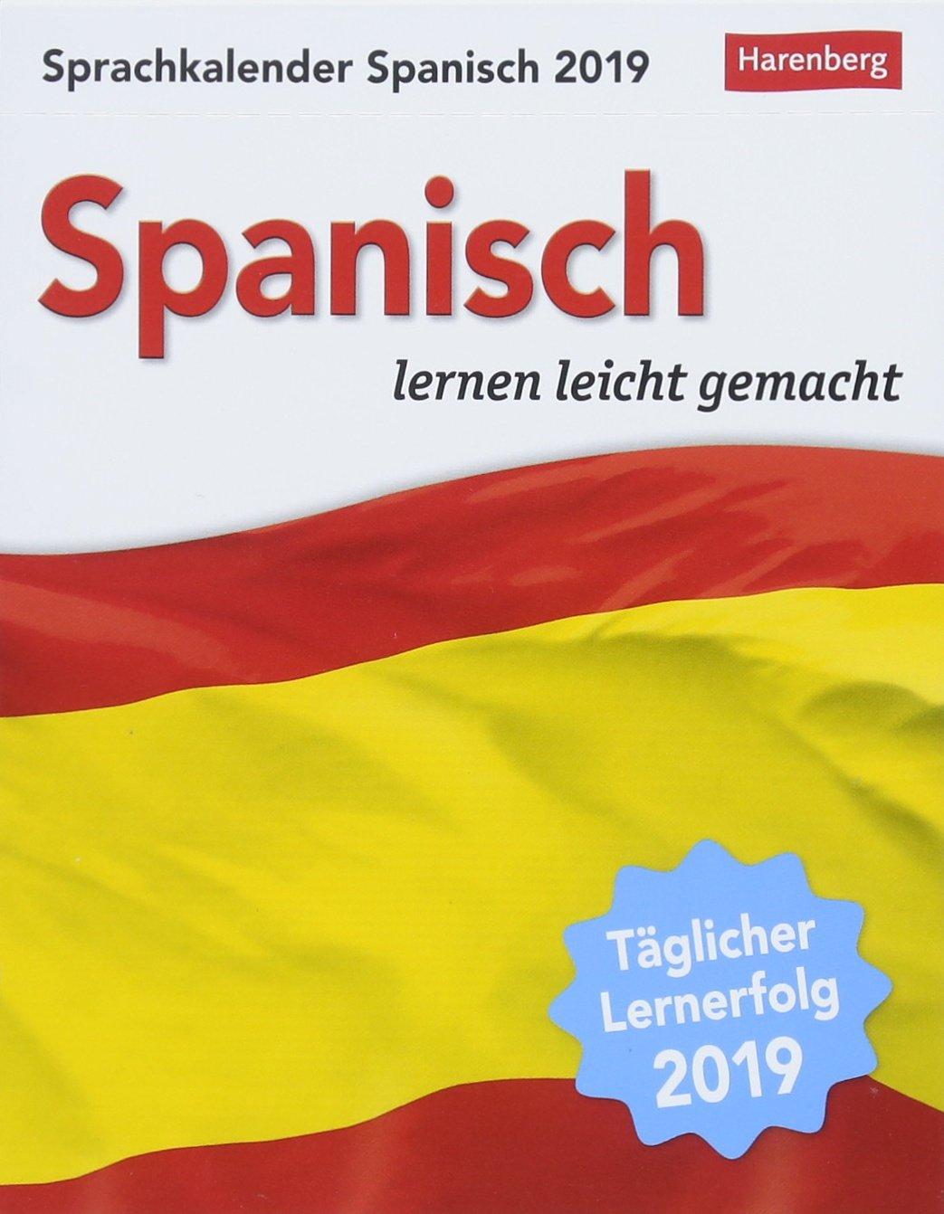 Sprachkalender Spanisch - Kalender 2019: Spanisch lernen leicht gemacht