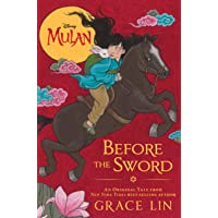 Mulan: Before the Sword (Disney Mulan)