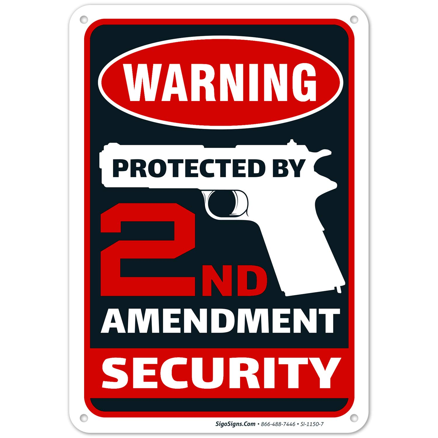 2nd Amendment, Protected by 2nd Amendment Sign, 10x7 Rust Free Aluminum,Weather/Fade Resistant, Easy Mounting, Indoor/Outdoor Use, Made in USA by SIGO SIGNS