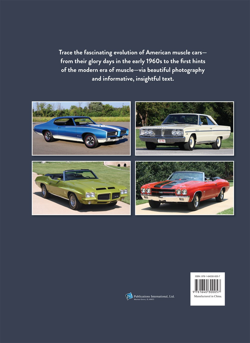 Muscle Cars: A Legacy of American Performance: Auto Editors of Consumer  Guide, Editors of Publications International Ltd.: 9781640300057:  Amazon.com: Books