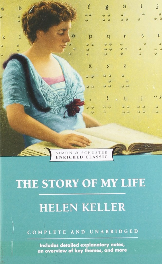 The Story of My Life (Enriched Classics): Helen Keller ...