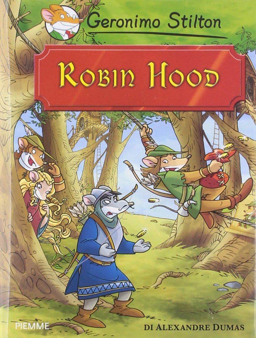 Robin Hood di Alexandre Dumas (Grandi storie): Amazon.es: Stilton ...