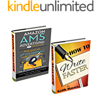 How to Write Faster and AMS Marketing - Double Bundle Deal: Learn the Tricks Best-Selling Authors are using