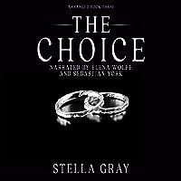 The Choice: Arranged Series, Book 3