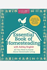 The Essential Book of Homesteading: The Ultimate Guide to Sustainable Living (Homemade Living) Hardcover