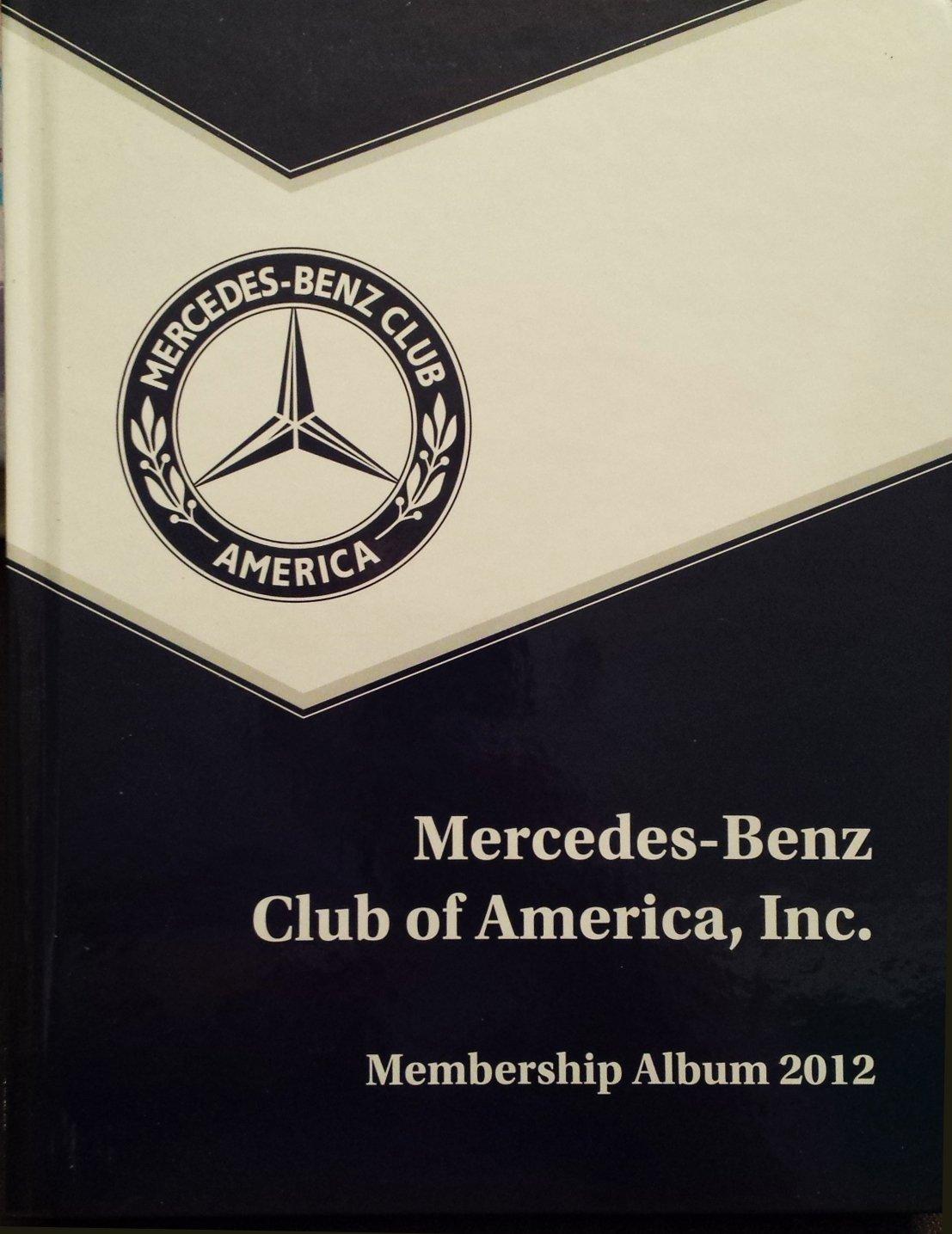 Mercedes Benz Club Of America Membership Album 2012: Mercedes Benz Club Of  America: Amazon.com: Books
