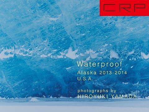 CRP USA ALASKA 2013-2014 Waterproof (Japanese Edition) eBook ...