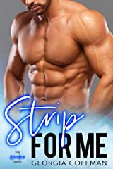 Strip for Me: A One Night Stand, Instalove Romance (The Heat Series Book 1) Kindle Edition