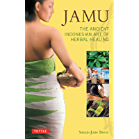 Jamu: The Ancient Indonesian Art of Herbal Healing (English Edition)