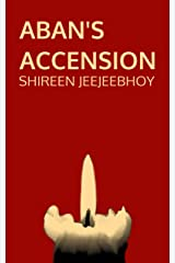 Aban's Accension Kindle Edition