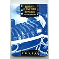 Historia de la política de fomento del cine español (Textos / Ediciones Filmoteca) (