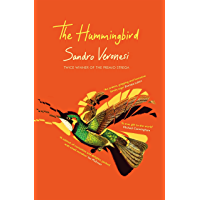 The Hummingbird: 'Masterly: a cabinet of curiosities and delights, packed with small wonders' (Ian McEwan)