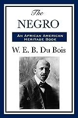 The Negro (Unexpurgated Start Publishing LLC) Kindle Edition