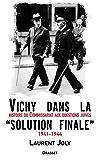 Vichy dans la «solution finale» (essai français)