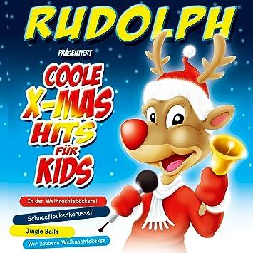 Coole Weihnachtslieder.Kinderweihnacht Rudolph Präsentiert Coole X Mas Hits Für Kids