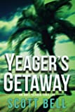 Yeager's Getaway