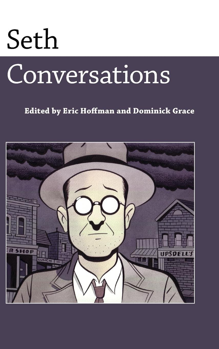 Download Seth: Conversations (Conversations with Comic Artists Series) pdf epub