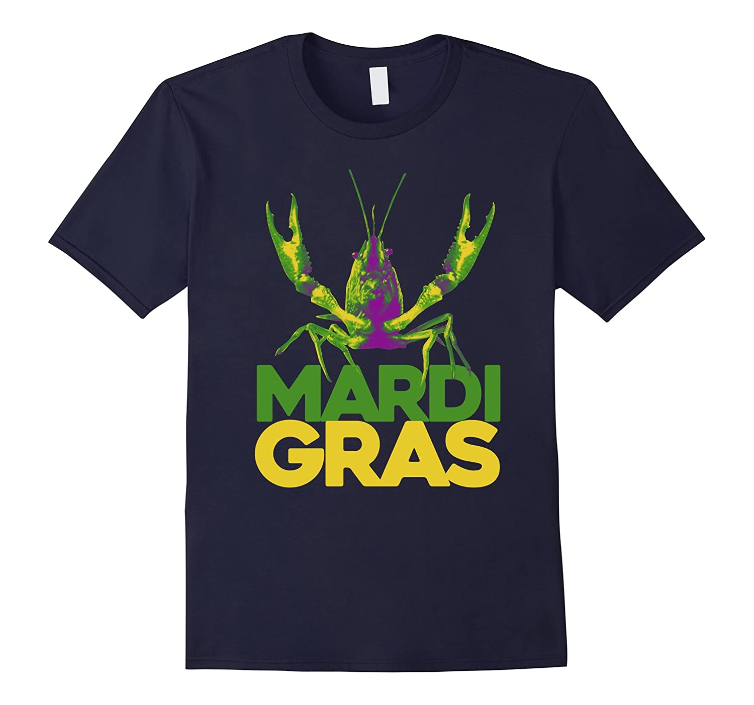 Mardi Gras Crawfish T Shirt New Orleans Lobster Party-ah my shirt one gift